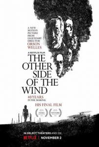 ดูหนังออนไลน์ The other side of the wind (2018) อีกฟากฝั่งของสายลม | Netflix HD เต็มเรื่อง