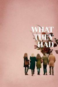 ดูหนังออนไลน์ What They Had (2018) | Netflix HD เต็มเรื่อง