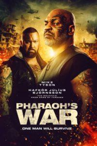 ดูหนังออนไลน์ Pharaoh's War (2019) นักรบมฤตยูดำ HD เต็มเรื่อง