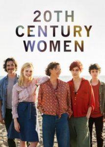 ดูหนัง 20th Century Women (2016) แม่ของผมเป็นหญิงแกร่ง พากย์ไทยเต็มเรื่อง