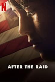 ดูหนังออนไลน์ After the Raid (2019) ชีวิตหลังการถูกกวาดจับ   Netflix HD เต็มเรื่อง
