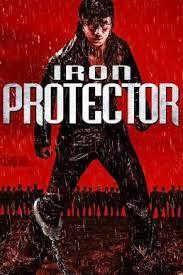 ดูหนังออนไลน์ Iron Protector (Chao ji bao biao) (2016) ผู้พิทักษ์กำปั้นเดือด HD เต็มเรื่อง