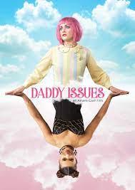 ดูหนังออนไลน์ Daddy Issues (2018) HD เต็มเรื่อง