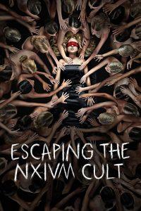 ดูหนังออนไลน์ Escaping the NXIVM Cult A Mother's Fight to Save Her Daughter (2019) ลัทธินรกเน็กเซียม การต่อสู้ของคนเป็นแม่เพื่อช่วยลูกสาว HD เต็มเรื่อง
