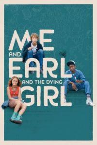 ดูหนัง Me and Earl and the Dying Girl ผม กับ เกลอ และเธอผู้เปลี่ยนหัวใจ