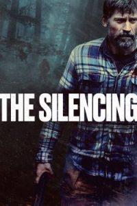 ดูหนังออนไลน์ The Silencing (2020) ล่าเงียบเลือดเย็น HD เต็มเรื่อง