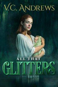 ดูหนังออนไลน์ V.C. Andrews' All That Glitters (2021) HD เต็มเรื่อง