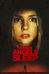 ดูหนังใหม่ ฝันร้ายในคืนเปลี่ยว (2018) When Angels Sleep | Netflix