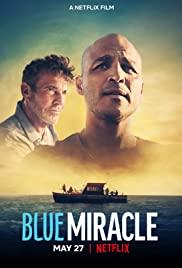 Blue Miracle (2021) ปาฏิหาริย์สีน้ำเงิน HD เต็มเรื่อง ดูหนังใหม่แนะนำ Netflix