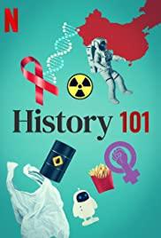 ดูสารคดี History 101 (2020) ประวัติศาสตร์ 101 Netflix ซับไทยจบเรื่อง