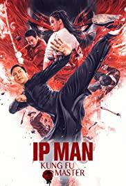 หนังจีนแอคชั่น Ip Man: Kung Fu Master (2019) HD เต็มเรื่อง ดูฟรี