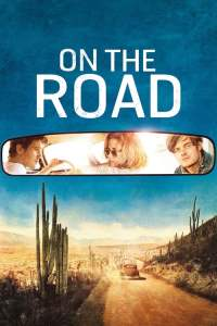 On the Road (2012) ออน เดอะ โร้ด กระโจนคว้าฝันวันของเรา
