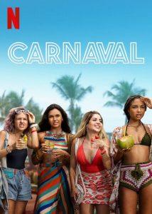 Carnaval (2021) คาร์นิวัล ลืมรักให้โลกจำ | Netflix