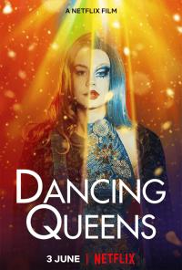Dancing Queens (2021) แดนซิ่ง ควีนส์   Netflix