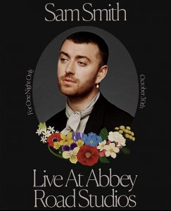 Sam Smith Love Goes Live At Abbey Road Studios (2020) แซม สมิธ (แสดงสดจากแอ็บบี้ โร้ด สตูดิโอส์)