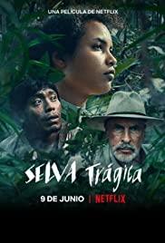 Tragic Jungle (2020) ป่าวิปโยค เต็มเรื่อง ดูหนังใหม่ Netflix