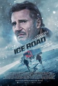 The Ice Road (2021) ซิ่งฝ่านรกเยือกแข็ง