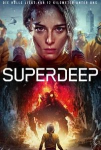 ดูหนัง The Superdeep (2020) มฤตยูสยองใต้พิภพ