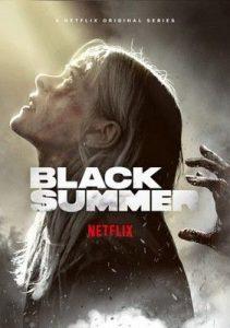 Black Summer Season 2 (2021) ปฏิบัติการนรกเดือด ซีซั่น 2   Netflix