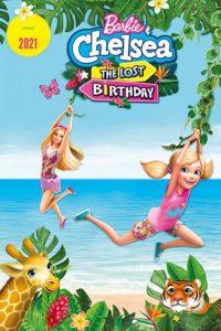 Barbie & Chelsea The Lost Birthday (2021) บาร์บี้กับเชลซี วันเกิดที่หายไป
