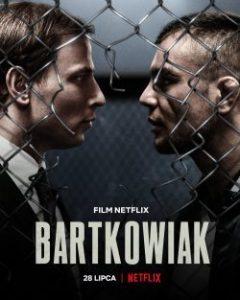 ดูหนัง BartKowiak (2021) บาร์ตโคเวียก: แค้นนักสู้ | Netflix เต็มเรื่อง
