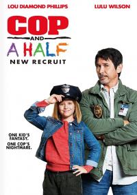 Cop and a Half New Recruit (2017) ลุงตำรวจกับยัยหนูคู่หูแสบ
