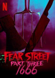Fear Street Part 3: 1666 (2021) ถนนอาถรรพ์ ภาค 3 | Netflix