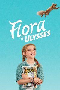 Flora & Ulysses (2021) ฟลอรา และ ยูลิสซิส