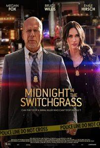 ดูหนังฝรั่ง Midnight in the Switchgrass (2021)