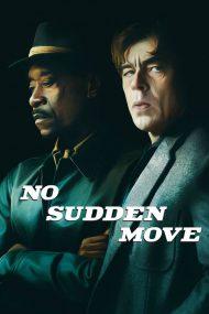 ดูหนังอาชญากรรม No Sudden Move (2021)