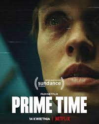 Prime Time (2021) ไพรม์ไทม์   Netflix