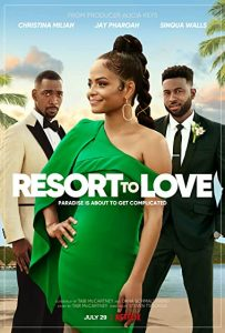 Resort to Love (2021) รีสอร์ตรัก เต็มเรื่อง หนังฝรั่งตลกคอมเมดี้โรแมนติก