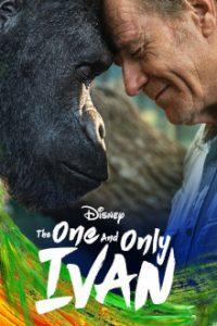 The One and Only Ivan (2020) อีวานหนึ่งเดียว