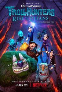Trollhunters: Rise of the Titans (2021) โทรลล์ฮันเตอร์ส ไรส์ ออฟ เดอะ ไททันส์ | Netflix