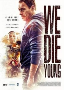 ดูหนังแอคชั่น We Die Young (2019) หักเหลี่ยมแก๊งค์เลือดร้อน