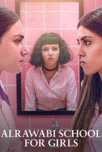 AlRawabi School for Girls (2021) เด็กหญิงหลังรั้วหญิงล้วน   Netflix