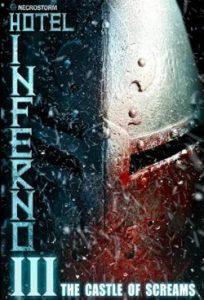 Hotel Inferno 3: The Castle of Screams (2021)