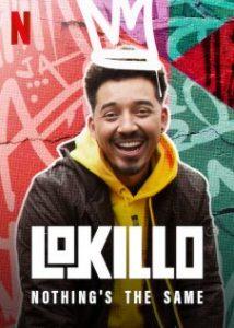 Lokillo: Nothing's the Same (2021) โลกิลโย: อะไรๆ ก็ไม่เหมือนเดิม | Netflix