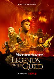 Monster Hunter: Legends of the Guild (2021) มอนสเตอร์ ฮันเตอร์ ตำนานสมาคมนักล่า | Netflix