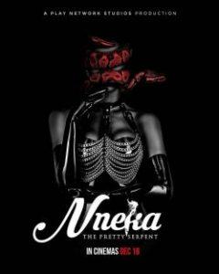 Nneka the Pretty Serpent (2020) เนกา เสน่ห์นางงู   Netflix
