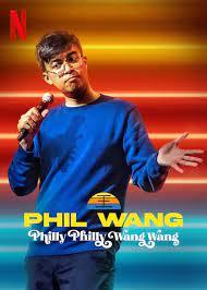Phil Wang: Philly Philly Wang Wang (2021) ฟิล หวาง: ฟิลลี่ ฟิลลี่ หวางมาแล้ว   Netflix