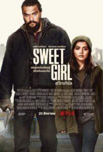 Sweet Girl (2021) สวีทเกิร์ล | Netflix