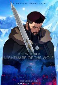 The Witcher: Nightmare of the Wolf (2021) เดอะ วิทเชอร์ นักล่าจอมอสูร ตำนานหมาป่า   Netflix