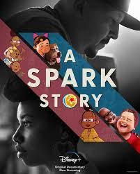 ดูหนังสารคดี A Spark Story (2021) HD เต็มเรื่อง ดูหนังฟรีออนไลน์