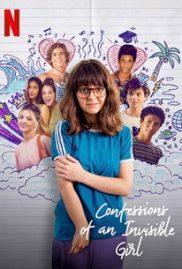 Confessions of an Invisible Girl (2021) คำสารภาพของสาวล่องหน