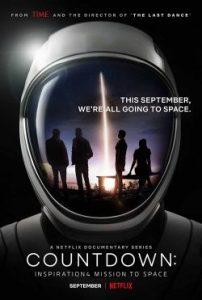 Countdown: Inspiration4 Mission to Space (2021) นับถอยหลัง: Inspiration4 สู่อวกาศ