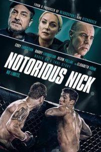 ดูหนัง Notorious Nick (2021)