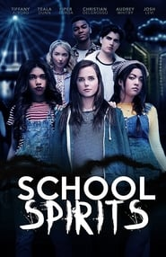 ดูหนังฝรั่ง School Spirits (2017)