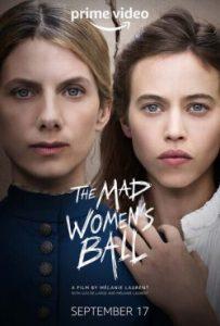 The Mad Women's Ball (2021) งานเต้นรำของหญิงวิปลาส