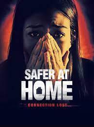 Safer at Home (2021)
